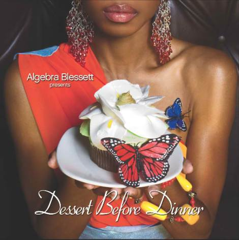 Algebra Blessett-Dessert Before Dinner
