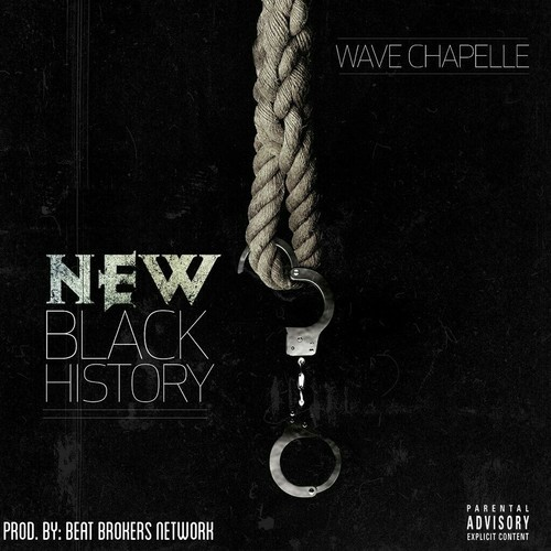 Wave Chapelle~New Black History (Audio)